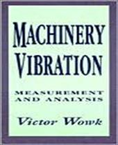 Machinery Vibration: Measurement and Analysis 247646