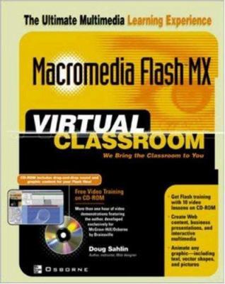 Macromedia Flash MX Virtual Classroom 9780072223989