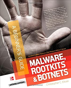 Malware, Rootkits & Botnets a Beginner's Guide 9780071792066