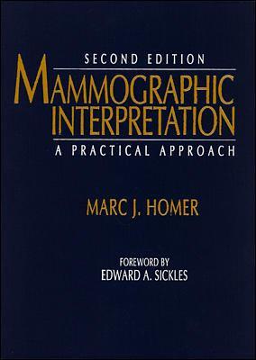 Mammographic Interpretation: A Practical Approach 9780070297203