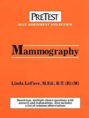 Mammography: Pretest Self-Assessment and Review 9780070520172