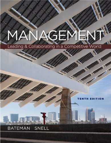 Management: Leading & Collaborating in a Competitive World 9780078029332