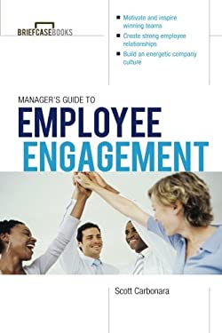 Manager's Guide to Employee Engagement 9780071799508