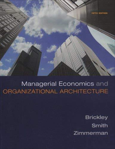 Managerial Economics & Organizational Architecture 9780073375823