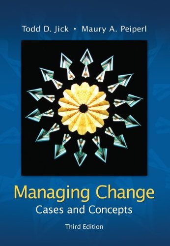 Managing Change: Cases and Concepts 9780073102740