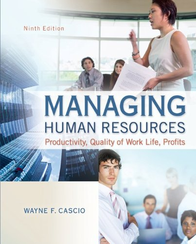 Managing Human Resources: Productivity, Quality of Work Life, Profits 9780078029172