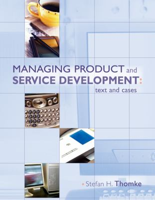 Managing Product and Service Development: Text and Cases 9780073023014