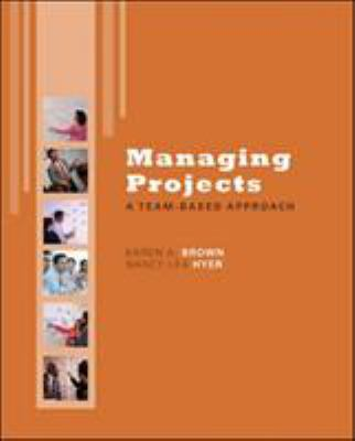 Managing Projects: A Team-Based Approach with Student CD 9780077356453