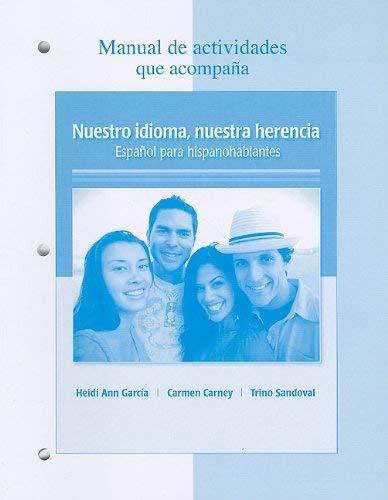 Manual de Actividades Que Acompana Nuestro Idioma, Nuestra Herencia: Espanol Para Hispanohablantes 9780077237127