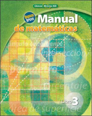 Manual de Matematicas, Libro 3: Repaso Breve 9780078916731