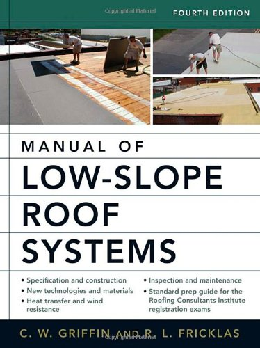 Manual of Low-Slope Roof Systems 9780071458283