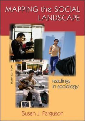 Mapping the Social Landscape: Readings in Sociology 9780073528212