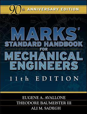 Marks' Standard Handbook for Mechanical Engineers Marks' Standard Handbook for Mechanical Engineers 9780071428675