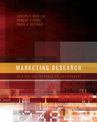 Marketing Research: In a Digital Information Environment 9780073404707