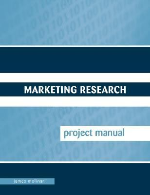 Marketing Research Project Manual 9780073128887