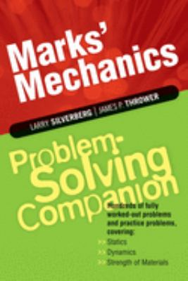 Marks' Mechanics Problem-Solving Companion 9780071362788
