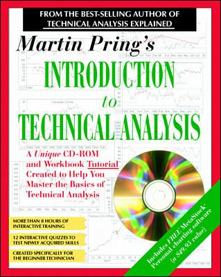 Martin Pring's Introduction to Technical Analysis: A CD-ROM Seminar and Workbook [With Contains More Than 8 Hours Tutorial...] 9780070329331