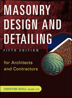 Masonry Design and Detailing: For Architects and Contractors 9780071377348