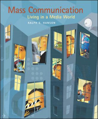 Mass Communication: Living in a Media World 9780072341775
