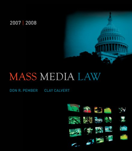 Mass Media Law, 2007/2008 Edition with Powerweb