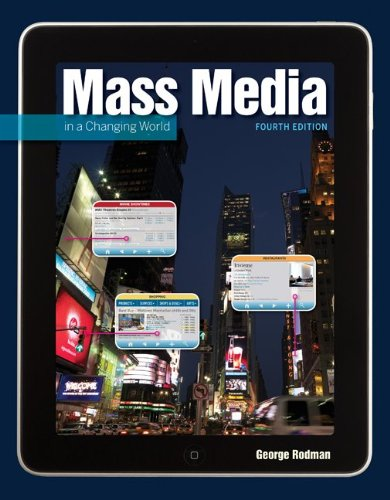 Mass Media in a Changing World - 4th Edition