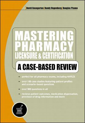 Mastering Pharmacy Licensure & Certification 9780071345385