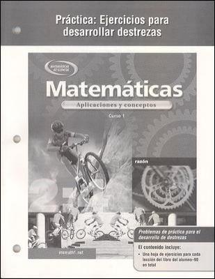 Matematicas Practica: Ejercicios Para Desarrollar Destrezas: Aplicaciones y Conceptos, Curso 1 9780078600920