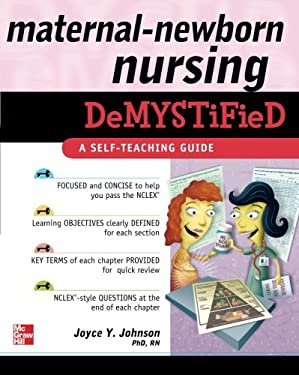 Maternal-Newborn Nursing Demystified 9780071609142