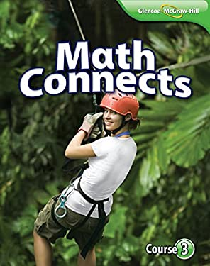 Math Connects, Course 3 Student Edition by McGraw-Hill