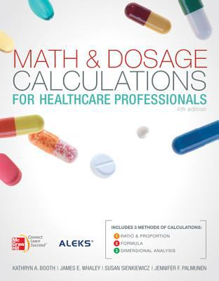 Math and Dosage Calculations for Health Care Professionals with Student CD 9780077460389