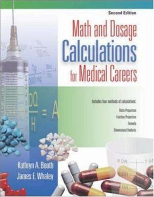 Math and Dosage Calculations for Medical Careers [With Student CDROM] 9780073022628