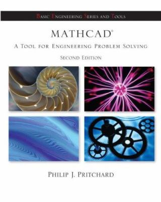 MathCAD: A Tool for Engineering Problem Solving + CD-ROM to Accompany MathCAD [With CDROM] 9780077231569