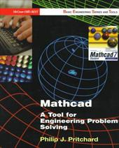 MathCAD: A Tool for Engineering Problem Solving (B.E.S.T. Series)