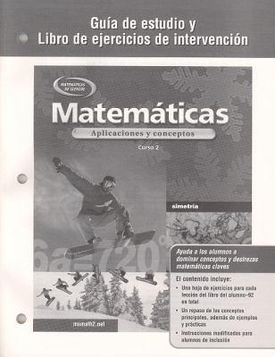 Mathematicas: Aplicaciones y Conceptos: Curso 2: Guia de Estudio y Libro de Ejercicios de Intervencion 9780078601347
