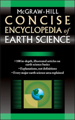 McGraw-Hill Concise Encyclopedia of Earth Science 9780071439541