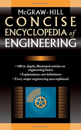 McGraw-Hill Concise Encyclopedia of Engineering 9780071439527