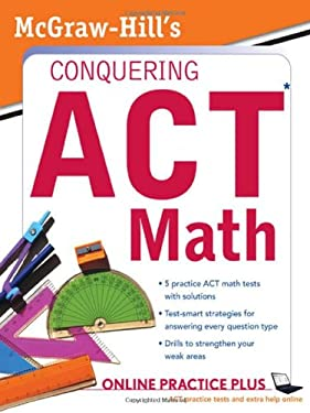 McGraw-Hill Conquering ACT Math 9780071495974