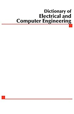 McGraw-Hill Dictionary of Electrical and Computer Engineering 9780071442107