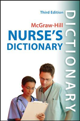 McGraw-Hill Nurse's Dictionary, Third Edition 9780071635851