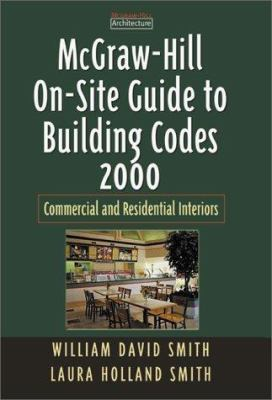 McGraw-Hill On-Site Guide to Building Codes 2000: Commercial and Residential Exteriors 9780071365109