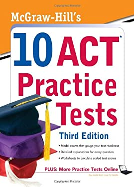 McGraw-Hill's 10 ACT Practice Tests 9780071736978