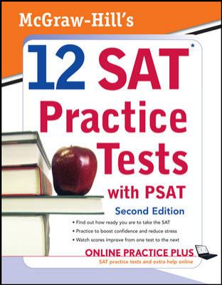 McGraw-Hill's 12 SAT Practice Tests and PSAT 9780071583176