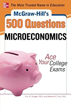 McGraw-Hill's 500 Microeconomics Questions: Ace Your College Exams 9780071780483