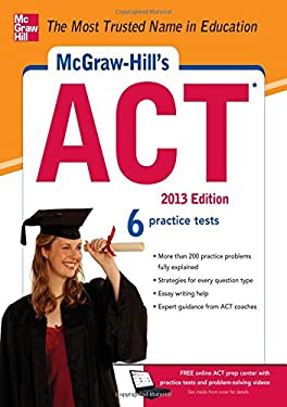 McGraw-Hill's ACT, 2013 Edition 9780071792929