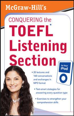 McGraw-Hill's Conquering the TOEFL Listening Section for Your iPod [With 64 Page] 9780071604833