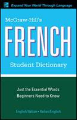 McGraw-Hill's French Student Dictionary 9780071591966
