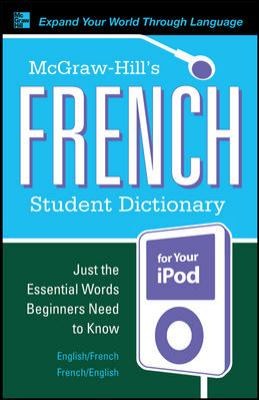 McGraw-Hill's French Student Dictionary [With Guide] 9780071591980