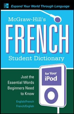 McGraw-Hill's French Student Dictionary [With Guide]
