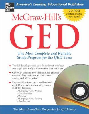 McGraw-Hill's GED W/ CD-ROM: The Most Complete and Reliable Study Program for the GED Tests [With CDROM] 9780071451994