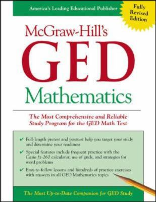 McGraw-Hill's GED Mathematics: The Most Comprehensive and Reliable Study Program for the GED Math Test 9780071407069